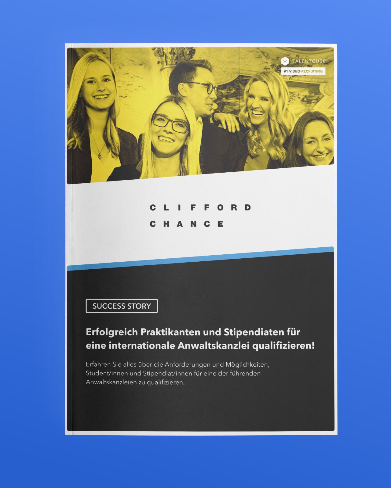Clifford Chance – Erfolgreich Praktikanten und Stipendiaten für eine internationale Anwaltskanzlei qualifizieren!